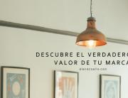 VERDADERO VALOR DE TU MARCA